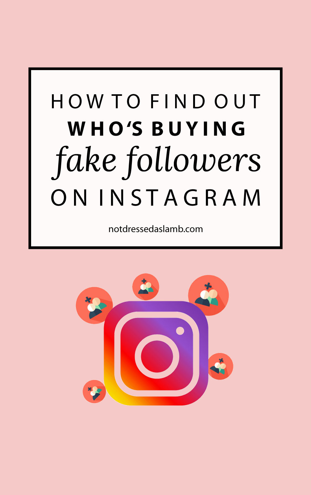 How to Find Out Who Buys Fake Followers on Instagram and Twitter